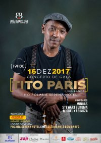 Poster: December 16, 7:30 PM: Mingas participates in Tito Paris's show at the Polana hotel in Maputo